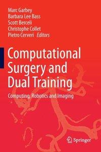 Computational Surgery and Dual Training