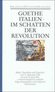 Briefe 3. Italien: Im Schatten der Revolution