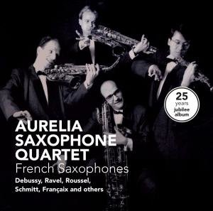 French Saxophones: 25 Years Jubilee