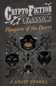 Vampires of the Desert (Cryptofiction Classics - Weird Tales of