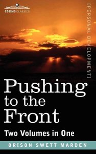 Pushing to the Front (Two Volumes in One)