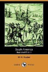 South America (Illustrated Edition) (Dodo Press)