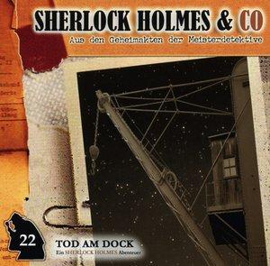Sherlock Holmes & Co. 22. Tod am Dock