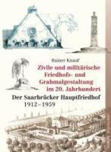 Zivile und militärische Friedhofs- und Grabmalgestaltung im 20.
