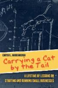 Carrying a Cat by the Tail