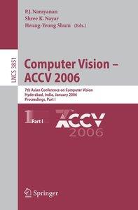 Computer Vision - ACCV 2006 Part 1
