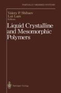 Liquid Crystalline and Mesomorphic Polymers