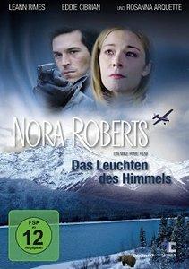 Nora Roberts: Das Leuchten des Himmels