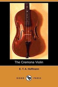 The Cremona Violin (Dodo Press)