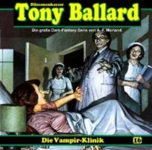 Tony Ballard 16-Die Vampir-Klinik