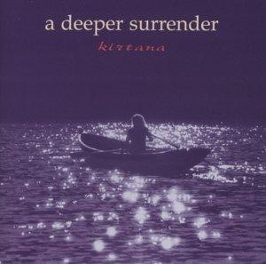 A Deeper Surrender