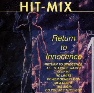 Hit Mix-Return To Innocence