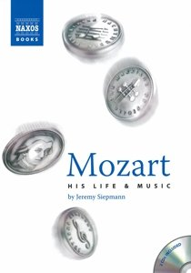 Mozart His Life And Music
