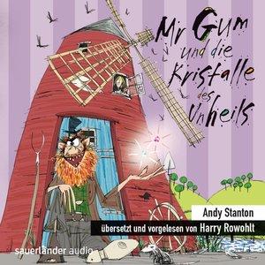 Mr Gum und die Kristalle des Unheils