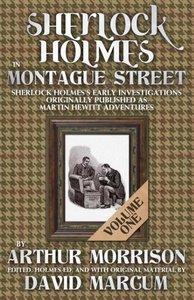Sherlock Holmes in Montague Street Volume 1
