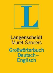 Langenscheidt Muret-Sanders Großwörterbuch Englisch