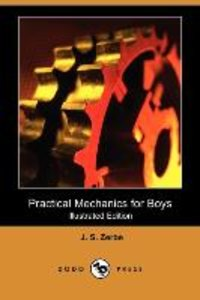Practical Mechanics for Boys