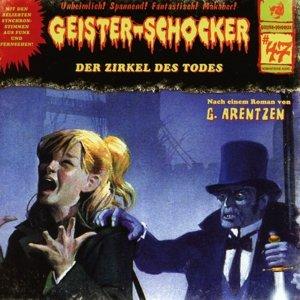 Geister-Schocker 47. Der Zirkel des Todes