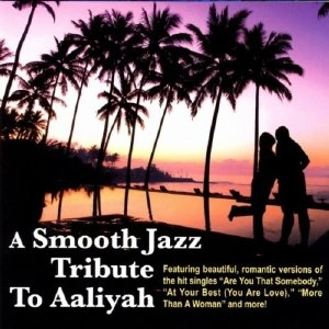 Smooth Jazz Tribute To Aaliyah