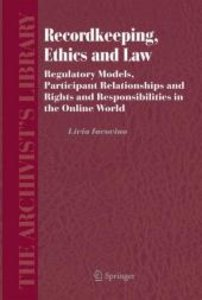 Recordkeeping, Ethics and Law
