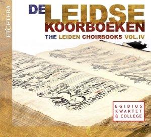 Das Chorbuch Aus Leiden-Vol.4