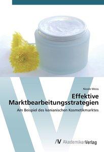 Effektive Marktbearbeitungsstrategien