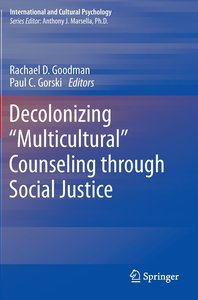 "Decolonizing ""Multicultural"" Counseling through Social Justice"