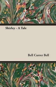 Shirley - A Tale