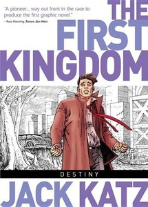The First Kingdom Vol. 6: Destiny