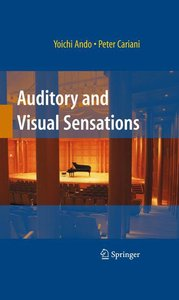 Auditory and Visual Sensations