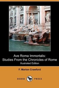 Ave Roma Immortalis