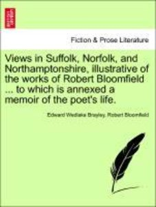 Views in Suffolk, Norfolk, and Northamptonshire, illustrative of