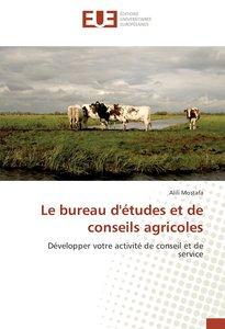 Le bureau d\'études et de conseils agricoles