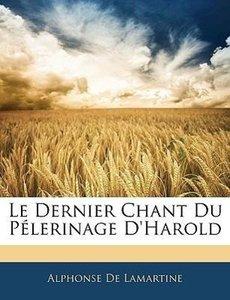 Le Dernier Chant Du Pélerinage D'Harold