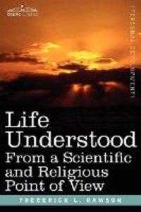 Life Understood