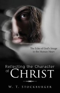 Reflecting the Character of Christ
