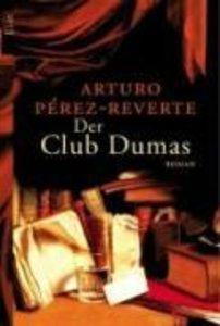 Pérez-Reverte, A: Club Dumas