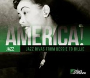 America! Vol.13-Jazz Divas From Bessie