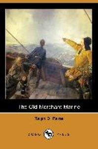 The Old Merchant Marine