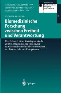 Biomedizinische Forschung zwischen Freiheit und Verantwortung