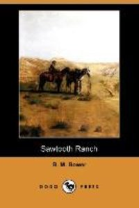 Sawtooth Ranch (Dodo Press)