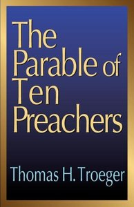 The Parable of Ten Preachers