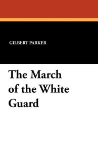 The March of the White Guard