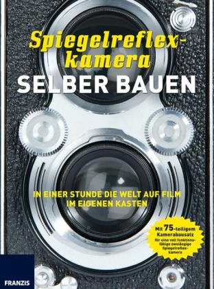 Spiegelreflexkamera selber bauen: Mit Modellsatz für eine voll f - zum Schließen ins Bild klicken