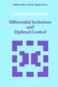 Differential Inclusions and Optimal Control