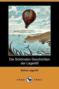 Die Schonsten Geschichten Der Lagerlof (Dodo Press)