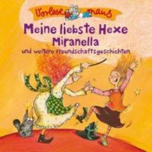 Meine L.Hexe Miranella (Freundschaftsgeschichten)