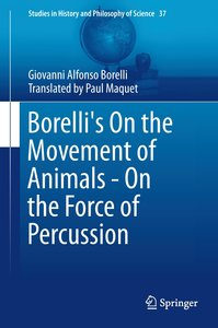 Borelli's On the Movement of Animals - On the Force of Percussio