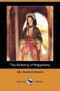 The Alchemy of Happiness (Dodo Press)