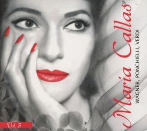 Callas singt Wagner,Ponchielli,Verdi